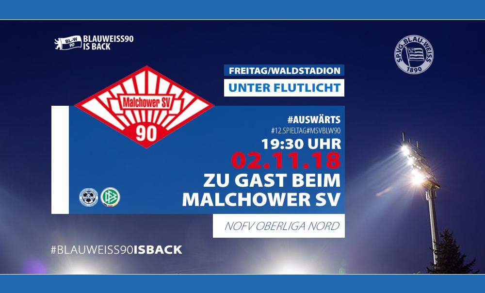 Vorbericht zum Flutlichtspiel gegen den Malchower SV 90