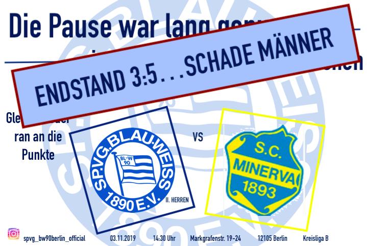 Niederlage gegen Minerva (Kreisliga B)